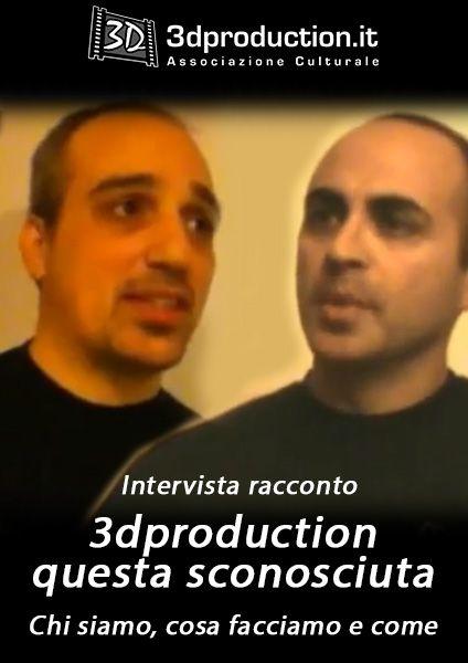 3DPRODUCTION - Questa sconosciuta
