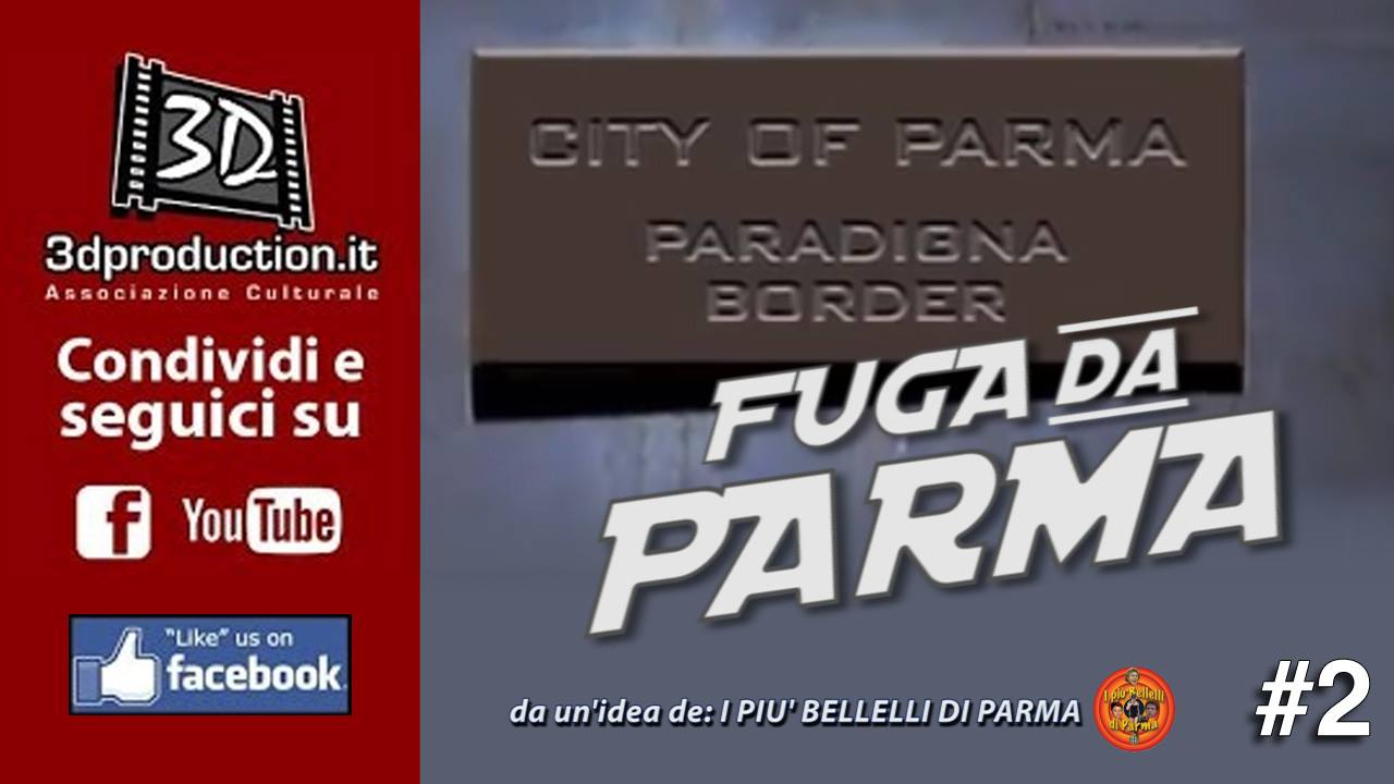 Fuga da Parma - #2