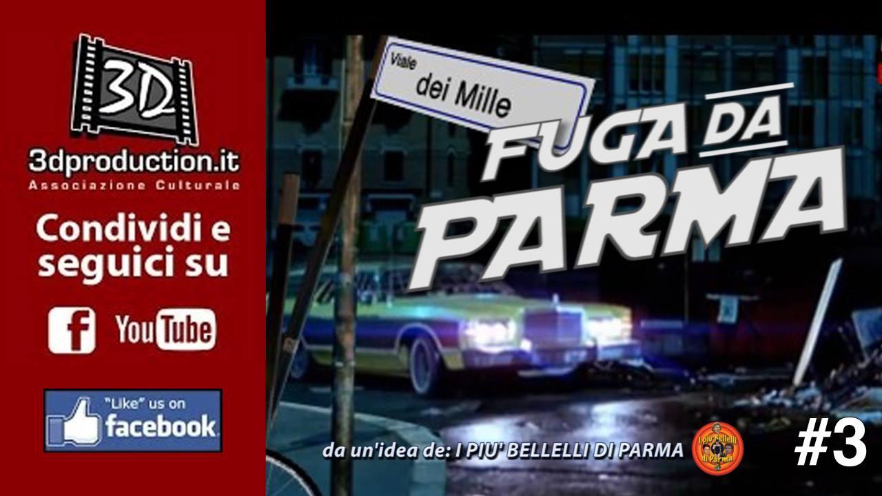 Fuga da Parma - #3