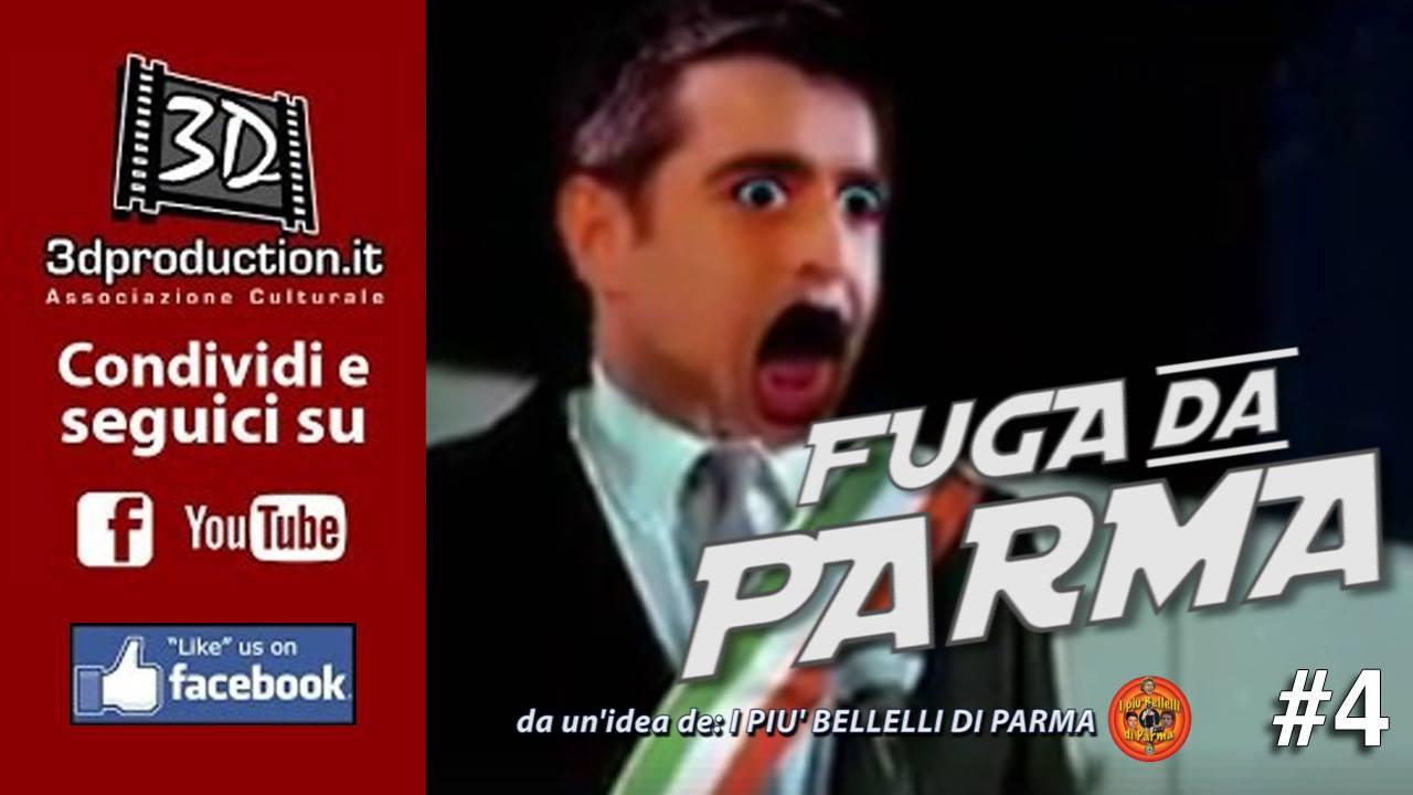Fuga da Parma - #4