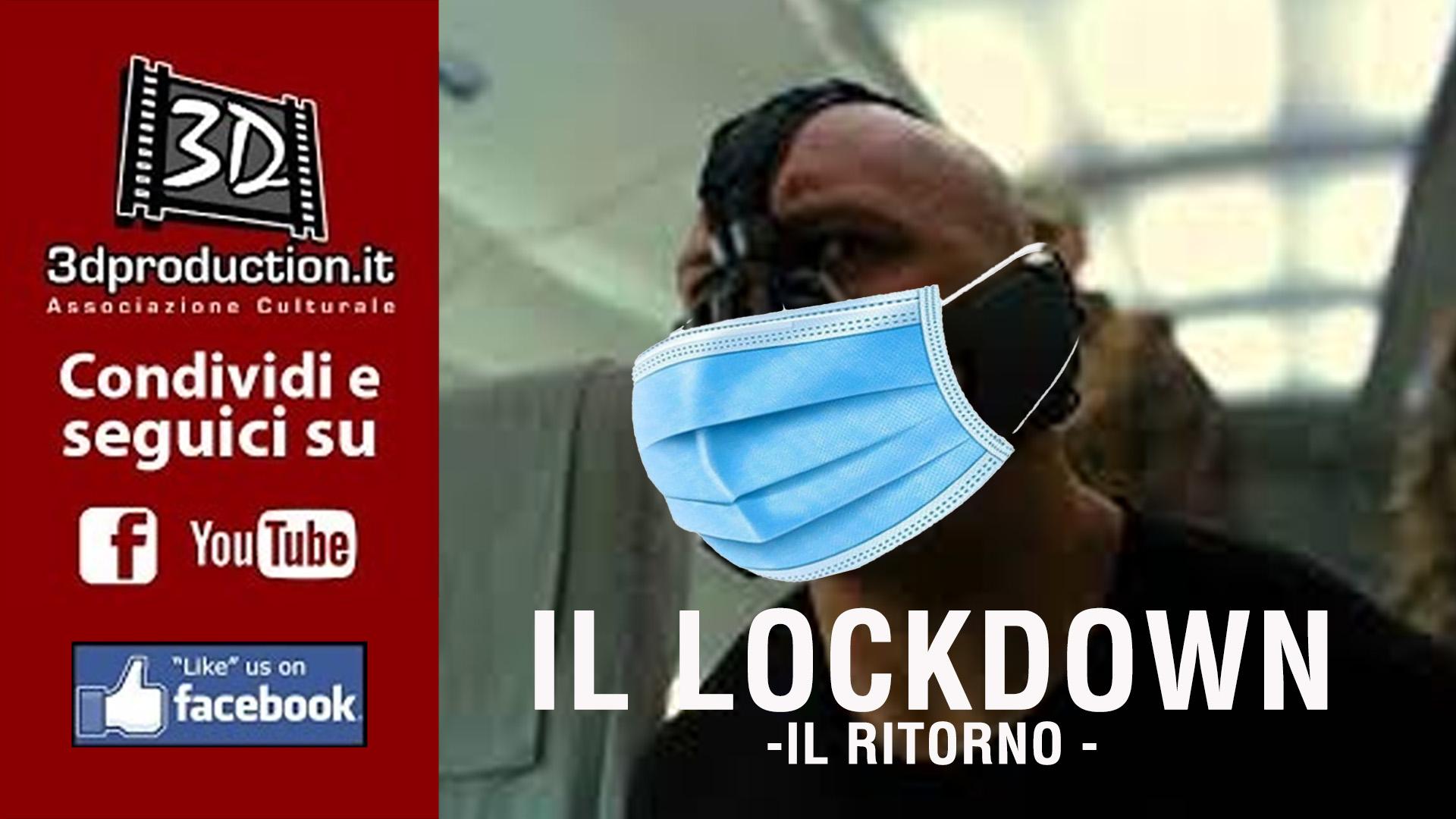 IL LOCKDOWN - il ritorno