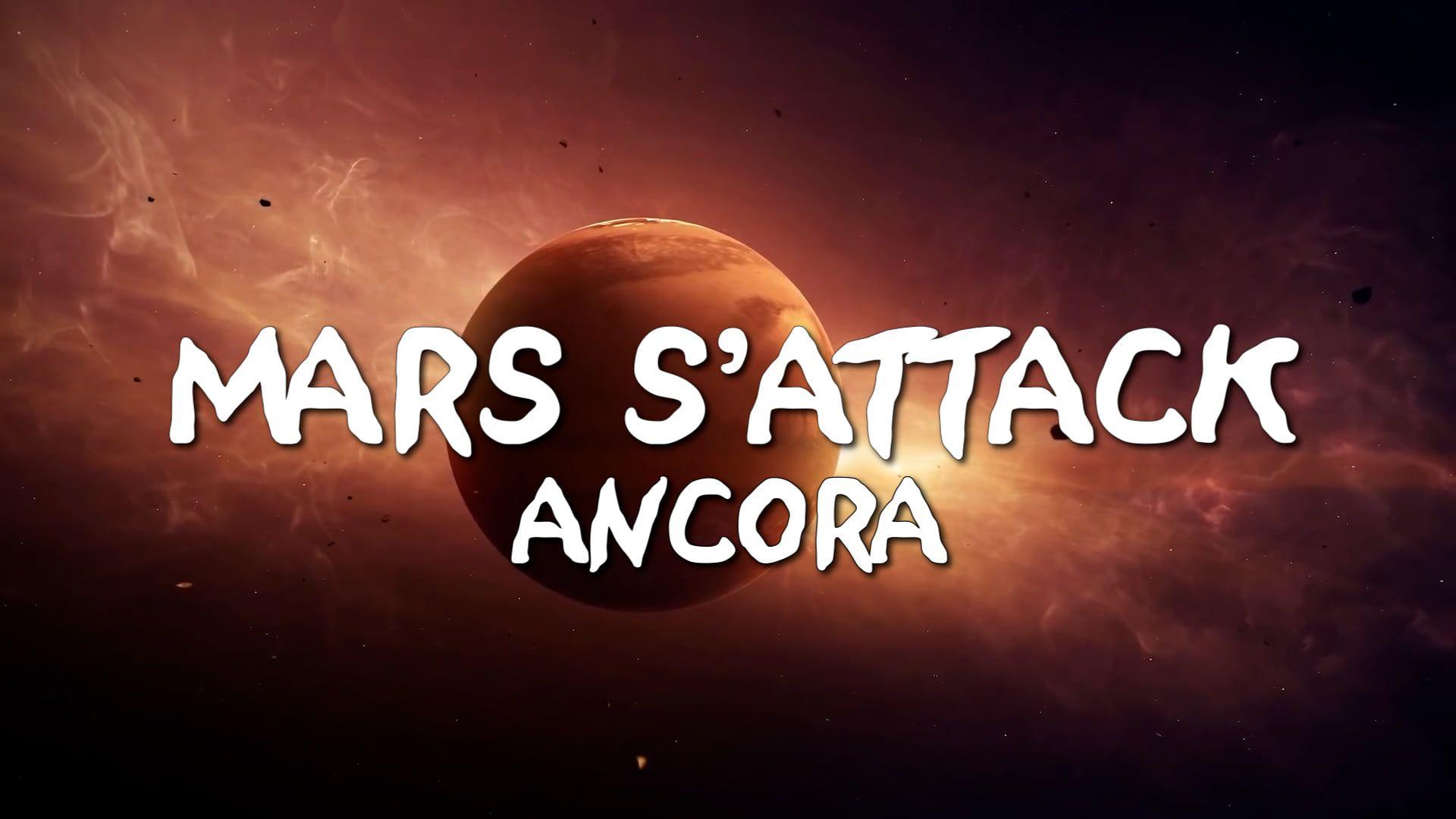 Mars s`attack ancora!